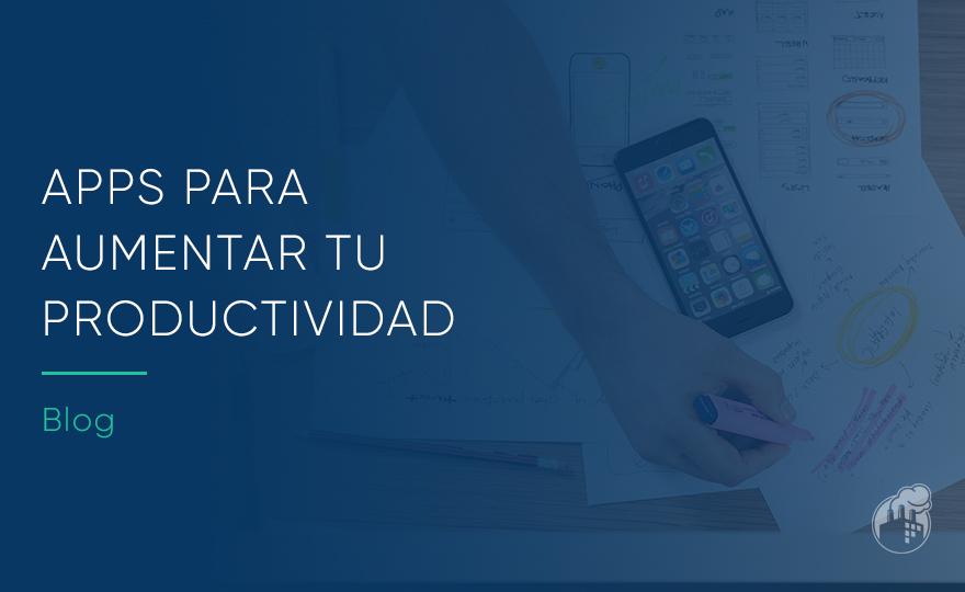 Las mejores apps para aumentar tu productividad
