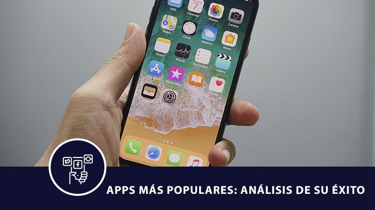Apps más populares: ¿cuál es la clave del éxito?