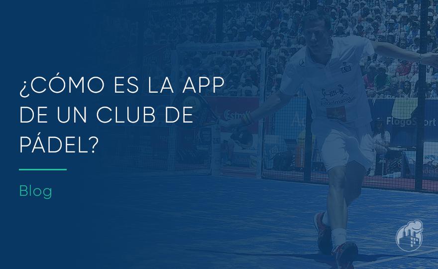 La mejor app para un club de pádel